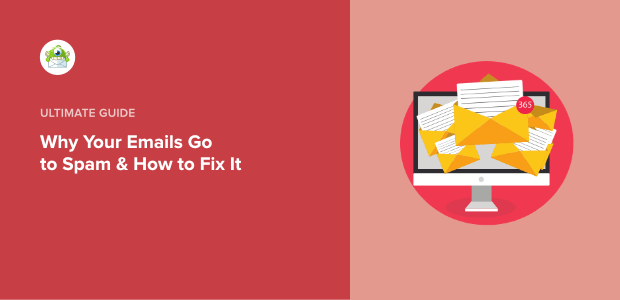 Why Your Emails Go in the Spam Box